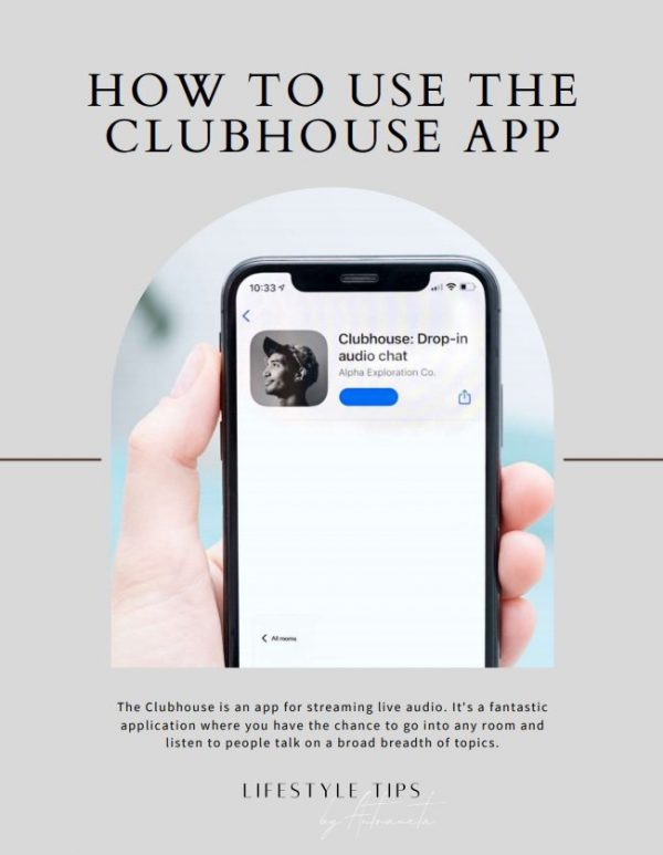 How To Use The Clubhouse App